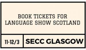 BOOK TICKETSFOR LANGUAGE SHOW SCOTLAND